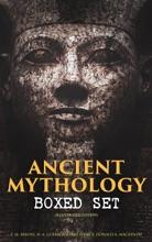 ANCIENT MYTHOLOGY Boxed Set (Illustrated Edition)