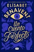 Download and Read Online Un cuento perfecto