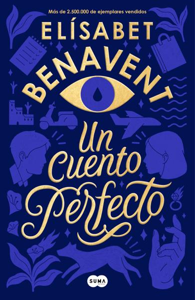 Un cuento perfecto por Elísabet Benavent