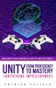 Unity from Proficiency to Mastery (Artificial Intelligence)