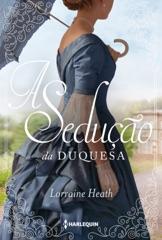 A sedução da duquesa