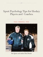Sport Psychology Tips for Hockey Players and  Coaches