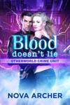 Blood Doesnt Lie