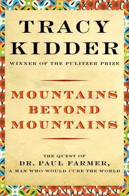 Tracy Kidder - Mountains Beyond Mountains book