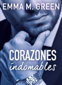 Corazones indomables - La obra completa Book Cover