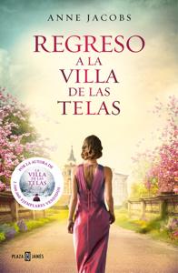 Regreso a la villa de las telas (La villa de las telas 4) Book Cover