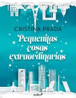 Download and Read Online Pequeñitas cosas extraordinarias
