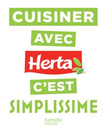 Cuisiner avec Herta c'est SIMPLISSIME