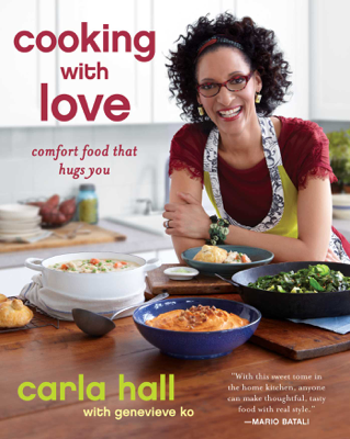 Cooking with Love - Carla Hall book
