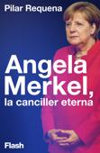 Angela Merkel, la canciller eterna Book Cover
