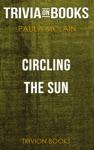 Circling The Sun By Paula McLain Trivia-On-Books