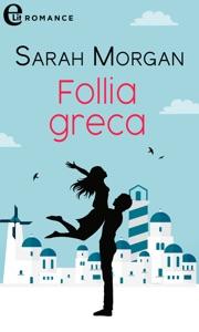 Follia greca (eLit) di Sarah Morgan Copertina del libro