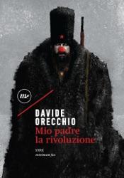 Download and Read Online Mio padre la rivoluzione