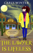 The Lawyer is Lifeless Book Cover