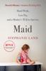 Stephanie Land - Maid artwork