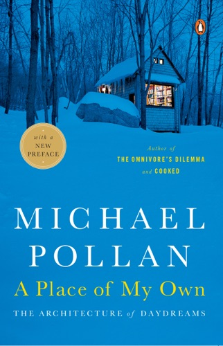 Michael Pollan - A Place of My Own