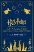 La collezione della Biblioteca di Hogwarts