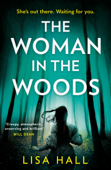 The Woman in the Woods - Lisa Hall Cover Art
