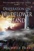 Desperation on Wildflower Island