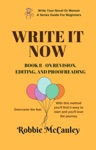 Write It Now Book 8 - On Revision - Editing And Proofreading