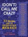 Dont Call Me Crazy