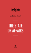 Insights on Esther Perel's The State of Affairs by Instaread