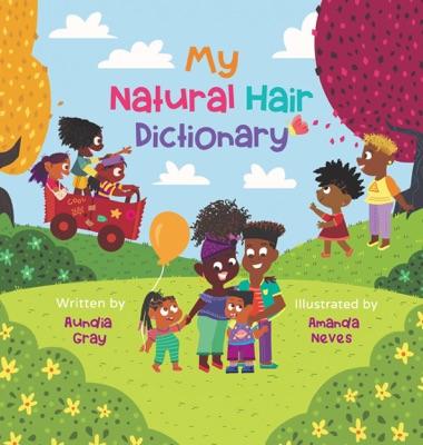 My Natural Hair Dictionary