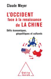 L'Occident face à la renaissance de la Chine
