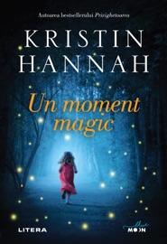 Un moment magic - Kristin Hannah by  Kristin Hannah PDF Download