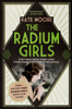 Kate Moore - The Radium Girls artwork