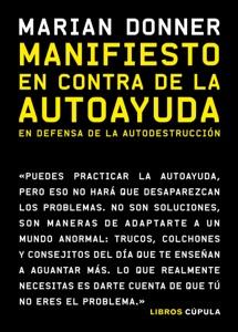 Manifiesto en contra de la autoayuda Book Cover