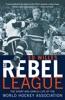 The Rebel League