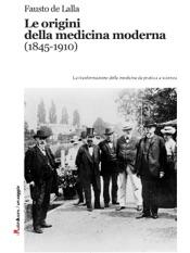 Download Le origini della medicina moderna (1845-1910)