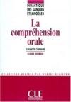 La Comprhension Orale - Didactique Des Langues Trangres - Ebook