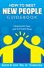 How To Meet New People Guidebook