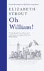 Elizabeth Strout - Oh William! artwork