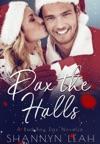 Dax The Halls A Bad Boy Dax Christmas Novella