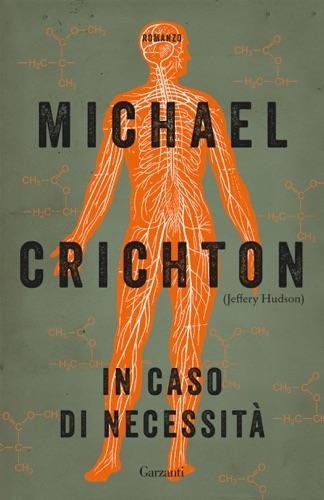 Michael Crichton & Jeffery Hudson - In caso di necessità