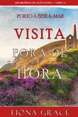 Visita Fora De Hora (Um Mistério de Lacey Doyle — Livro 4) Book Cover