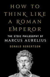 How to Think Like a Roman Emperor book