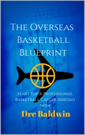 The Overseas Basketball Blueprint