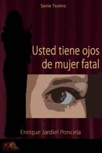 Usted tiene ojos de mujer fatal Book Cover