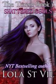The Toren Shattered Souls The Toren Series Book 1