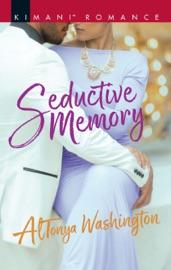 Seductive Memory