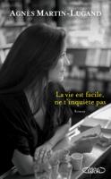 Download and Read Online La vie est facile, ne t'inquiète pas