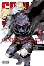 Goblin Slayer, Vol. 10 (manga)