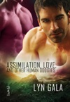 Assimilation Love And Other Human Oddities