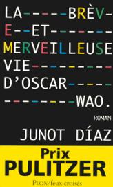 La brève et merveilleuse vie d'Oscar Wao