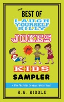 The Best of Laugh Yourself Silly Jokes for Kids Sampler