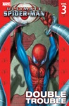 Ultimate Spider-Man Vol 3 Double Trouble